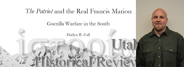 Hadyn Call - The Patriot and the Real Fancis Marion